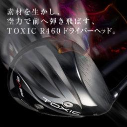 TOXIC R460